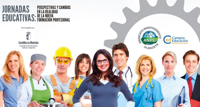 JORNADAS EDUCATIVAS: PERSPECTIVAS Y CAMBIOS EN LA REALIDAD DE LA NUEVA FORMACIÓN PROFESIONAL